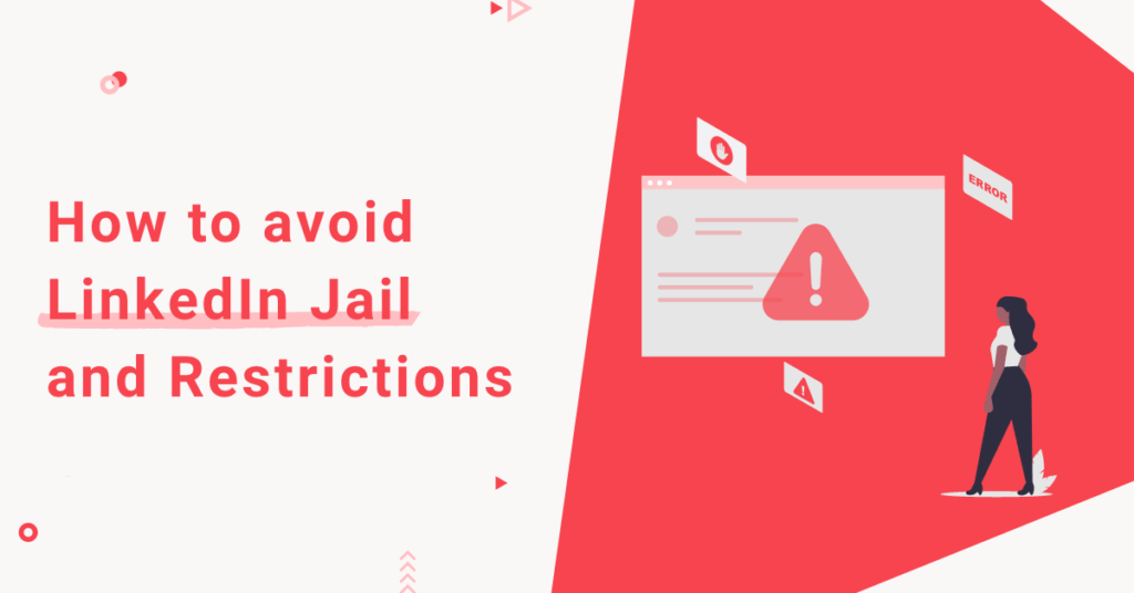 How to avoid LinkedIn Jail and Restrictions