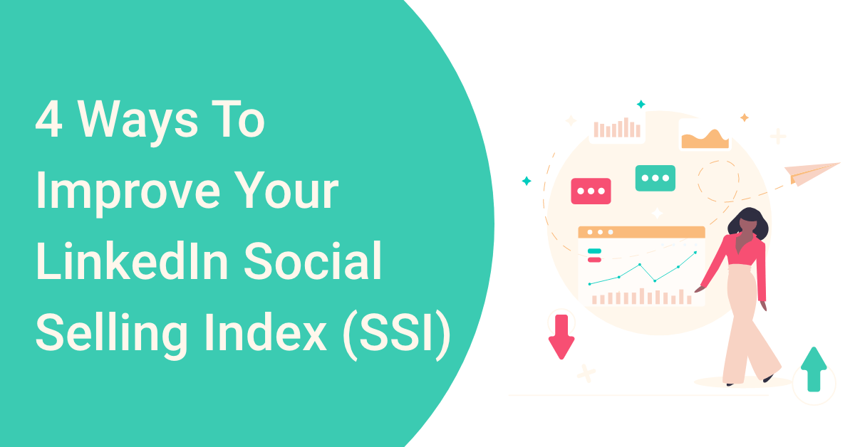 4 ways to improve your LinkedIn Social Selling Index