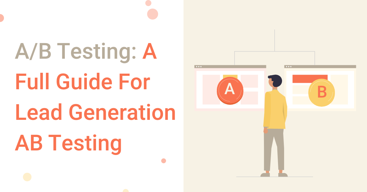 Guide for lead generation ab testing